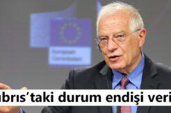 Borrell: AB'nin Kıbrıs müzakerelerine ne kadar erken dâhil olursa o kadar iyi